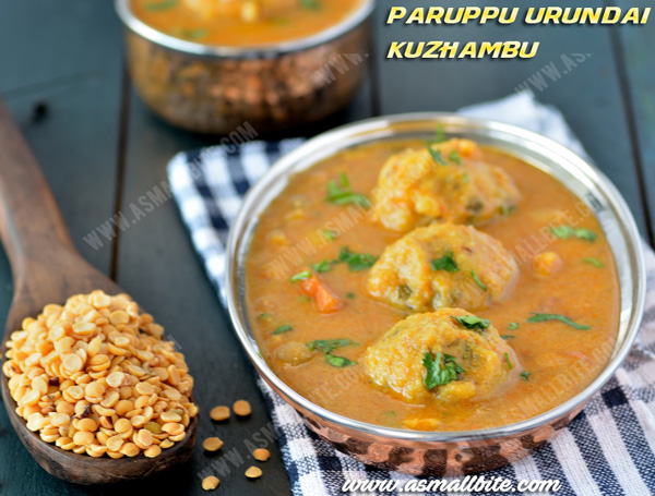 Paruppu Urundai Kuzhambu Recipe