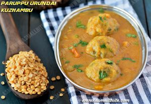 Urundai Kuzhambu Recipe