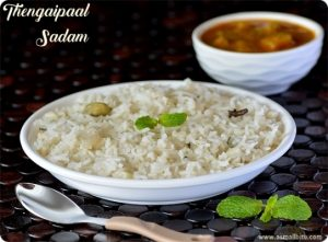 Thengaipaal Sadam Recipe