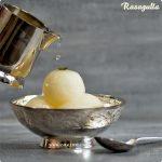 Rasagulla Recipe | Homemade Rasagulla Recipe | Spongy Rasagulla