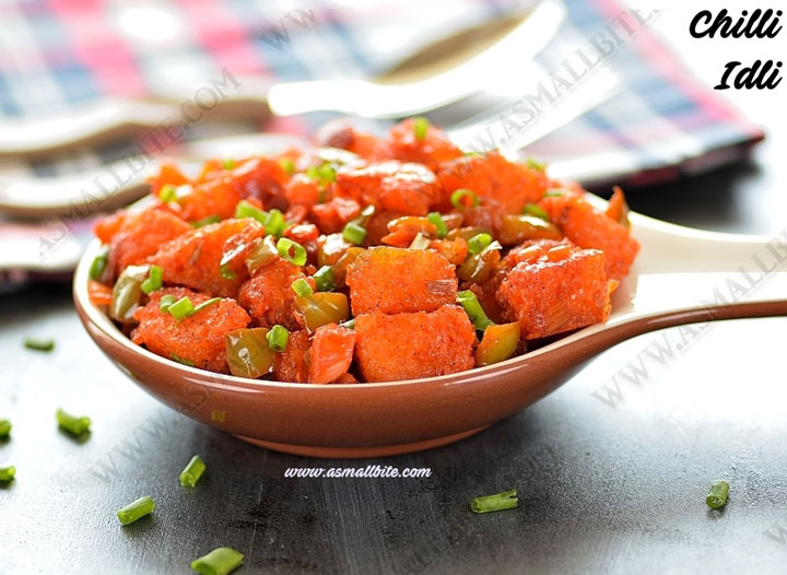 Chilli Idli Recipe 1
