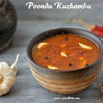 Poondu Puli Kuzhambu | Garlic Kuzhambu Recipe