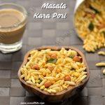 Masala Kara Pori | Spicy Puffed Rice Recipe