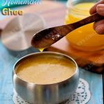 Homemade Ghee Recipe | How to make Ghee from butter