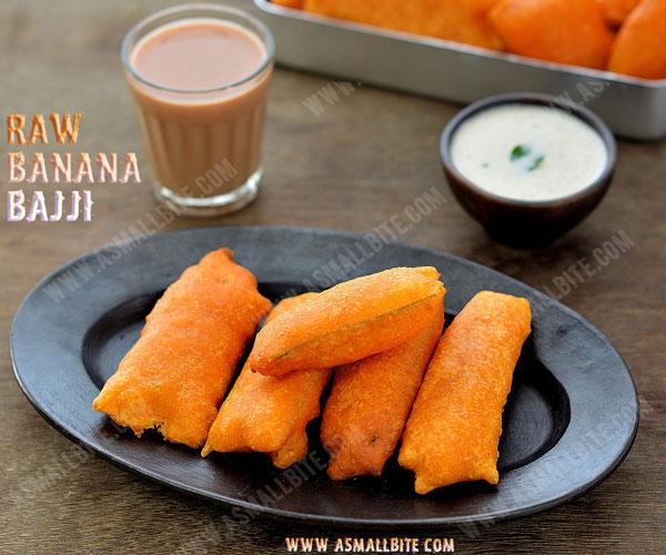 Bajji Recipe | Raw Banana Bajji | Vazhakkai Bajji Recipe
