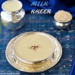 Milk Kheer Recipe | Paal Payasam Recipe