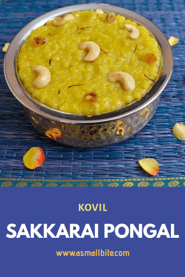 Kovil Sakkarai Pongal Recipe