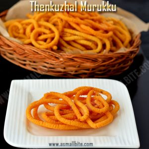 Easy Thenkuzhal Recipe