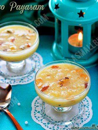 Sabudana Kheer Recipe | Sago Kheer | Javvarisi Payasam