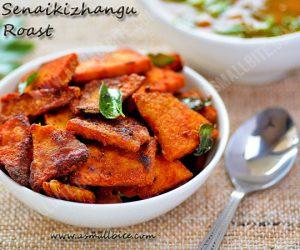 Senaikizhangu Roast Recipe 1