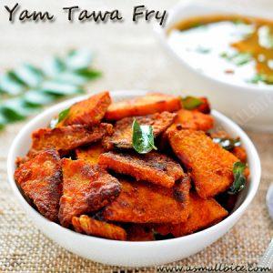 Yam Tawa Fry Recipe