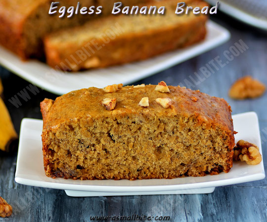 Eggless Banana Bread Recipe 1