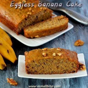 Eggless Banana Cake Recipe 1