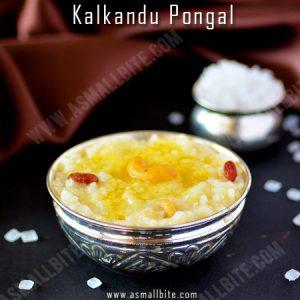 Kalkandu Pongal Recipe 1