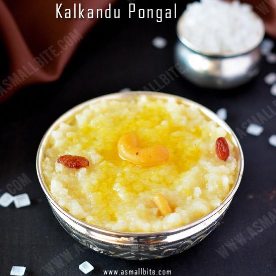 Kalkandu Pongal Recipe
