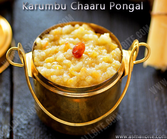 Karumbu Chaaru Pongal Recipe