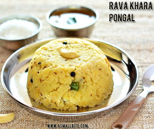 Rava Khara Pongal Recipe