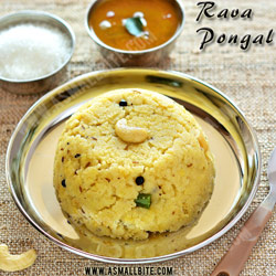 Rava Pongal Pongal Festival Recipes 2018