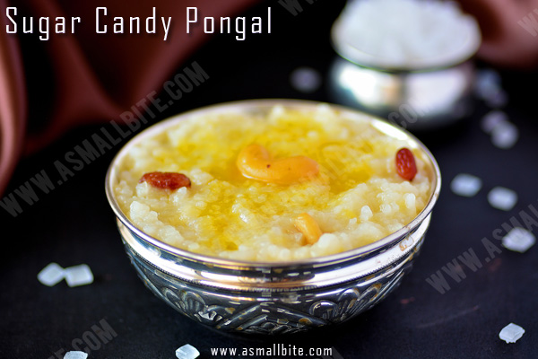 Sugar Candy Pongal Recipe