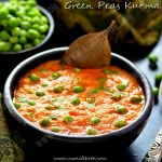 Green Peas Gravy Recipe | Green Peas Kurma Recipe