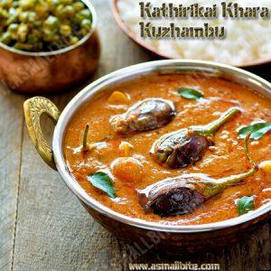 Kathirikai Khara Kuzhambu Recipe 1