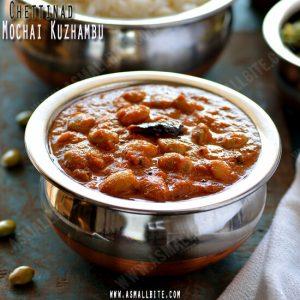 Chettinadu Mochai Kulambu Recipe