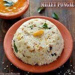 Millet Pongal Recipe | Varagu Pongal Recipe