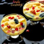 Fruit Custard Recipe | Fruit Salad with Custard