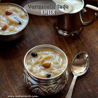 Vermicelli Sago Kheer Recipe 1