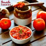 Tomato Thokku | Thakkali Thokku Recipe | Tomato Pickle Recipe