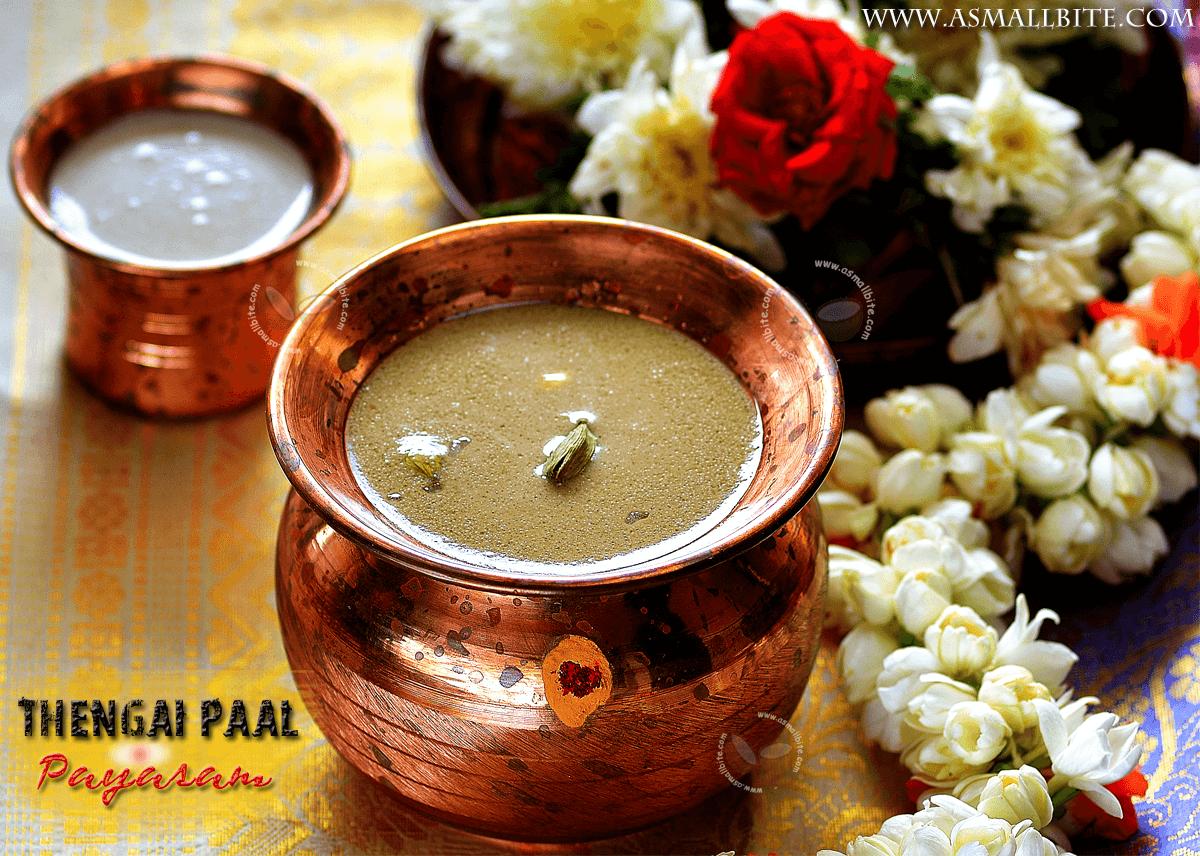 Aadi Thengai Paal Payasam Recipe