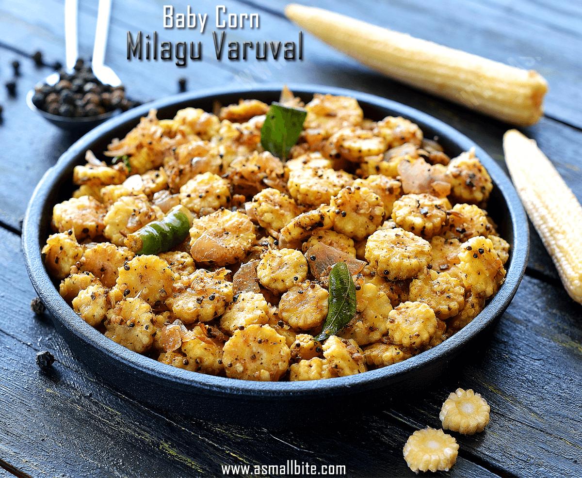 Baby Corn Milagu Varuval Recipe