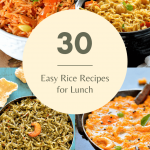 30 Easy Rice Recipes for Lunch | Indian Rice Recipes | Easy Rice Dishes
