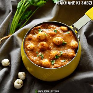Makhane Ki Sabji Recipe