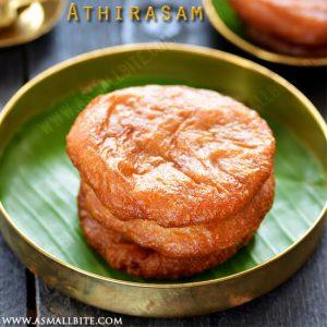 Athirasam Recipe