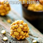 Pottukadalai Urundai Recipe