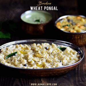 Broken Wheat Pongal