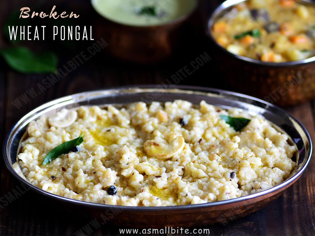 Broken Wheat Pongal Recipe