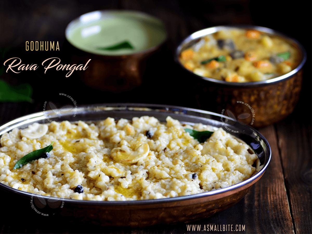 Godhuma Rava Pongal Recipe