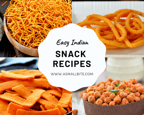 Easy Indian Snacks Recipes