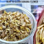 How to clean and cut Banana Blossom
