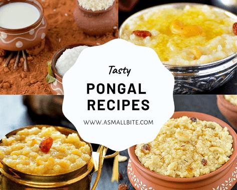 Tasty Pongal Recipes