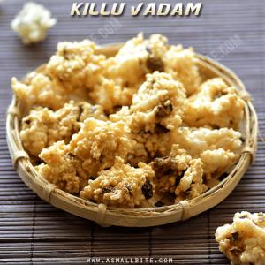 Killu Vadam Recipe