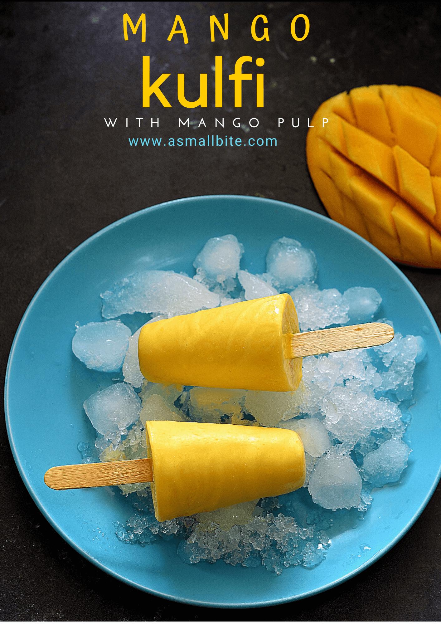 Mango Kulfi with Mango pulp