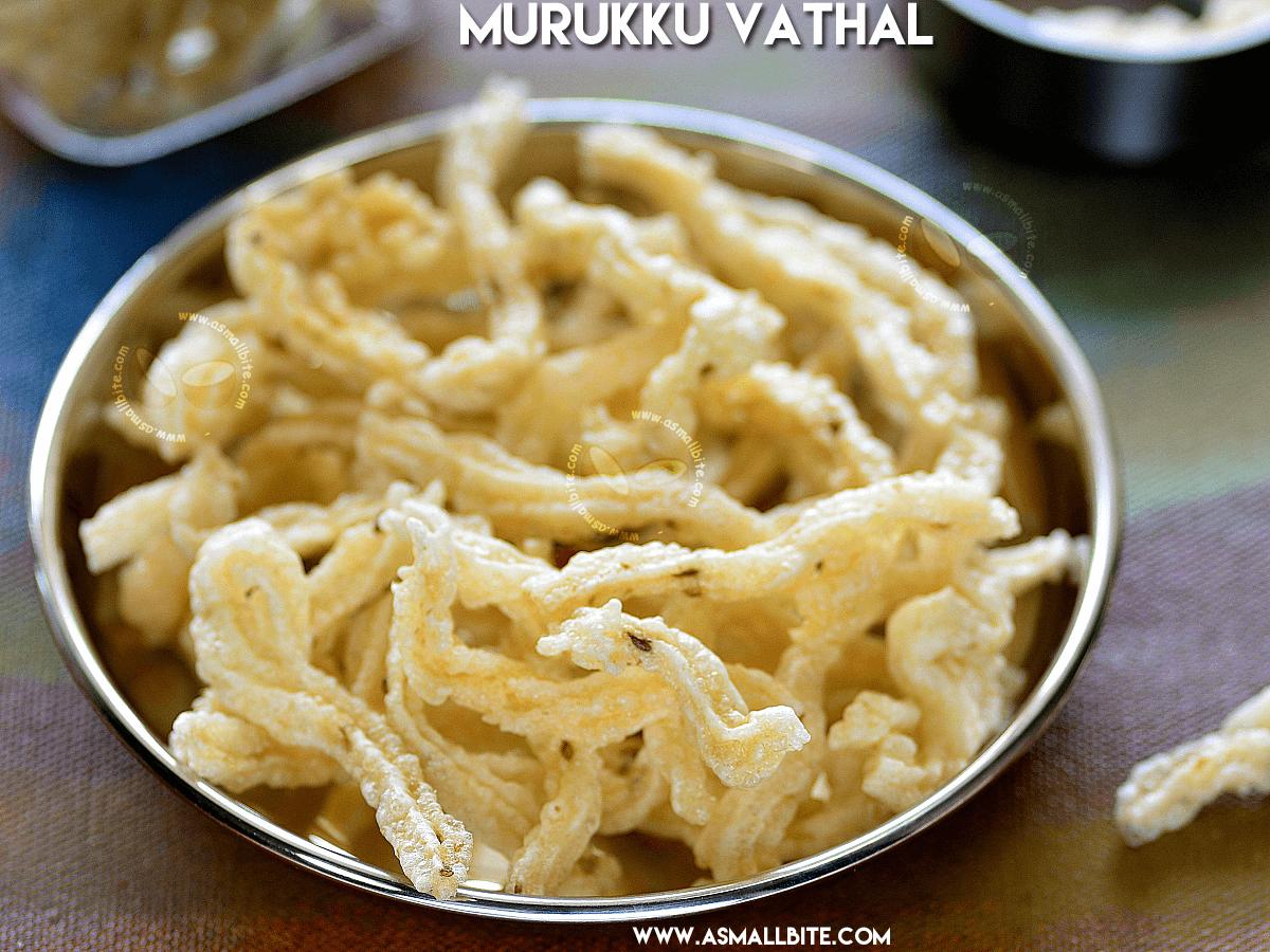 Murukku Vathal Recipe