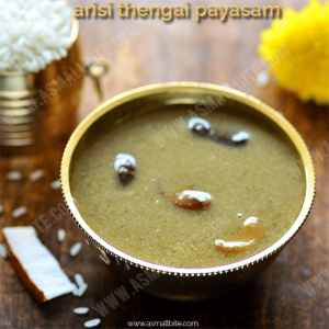 Arisi Thengai Payasam