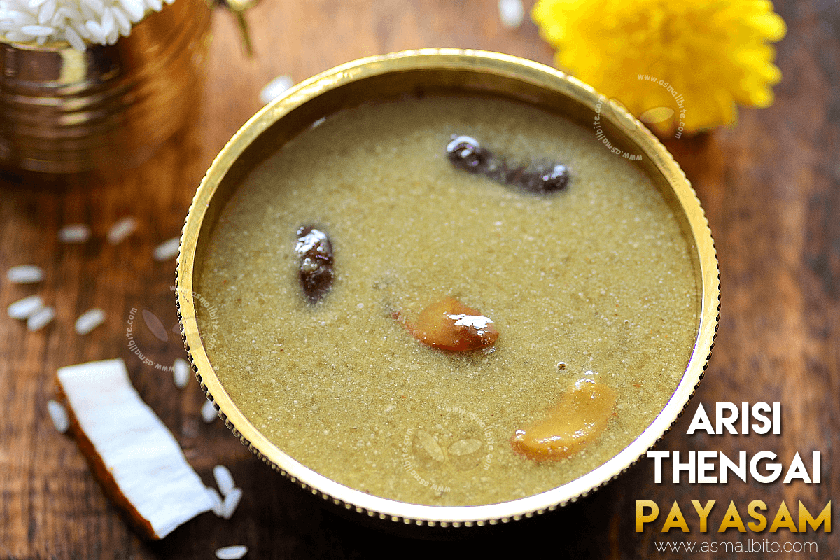 Arisi Thengai Payasam Recipe