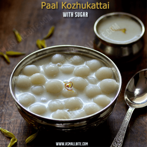 Paal Kozhukattai With Sugar