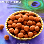 Vella Seedai Recipe | Sweet Seedai Recipe