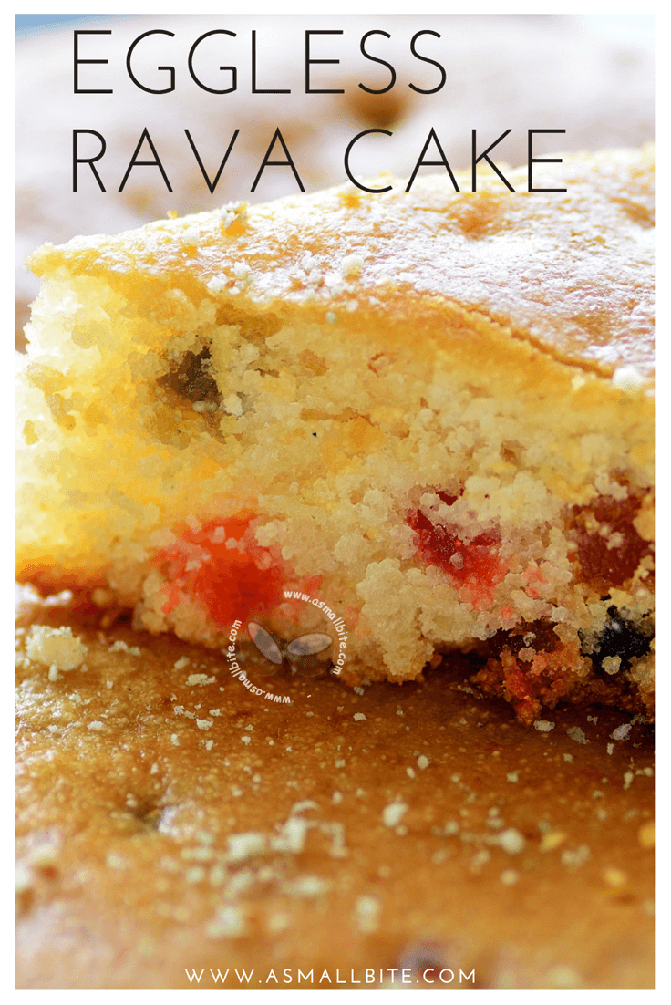 Eggless Rava Cake Recipe
